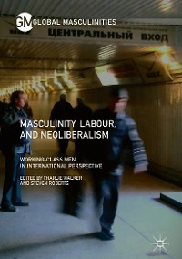 Cover Masculinity, Labour, and Neoliberalism