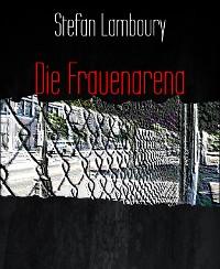 Cover Die Frauenarena