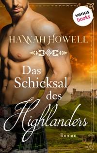 Cover Das Schicksal des Highlanders - Highland Heroes: Erster Roman