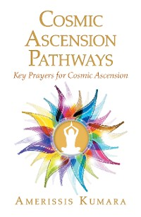 Cover Cosmic Ascension Pathways