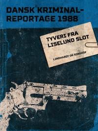 Cover Tyveri fra Liselund Slot