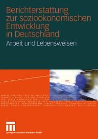 Cover Berichterstattung zur sozioökonomischen Entwicklung in Deutschland