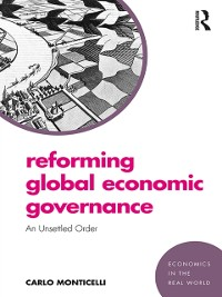 Cover Reforming Global Economic Governance