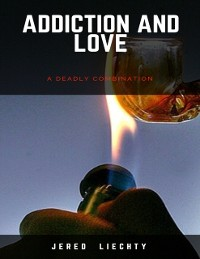 Cover Addiction and Love: A Deadly Combination