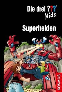 Cover Die drei ??? Kids, Superhelden (drei Fragezeichen Kids)
