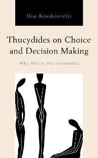 Cover Thucydides on Choice and Decision Making