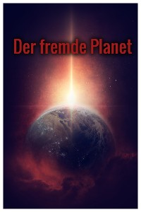 Cover Der fremde Planet