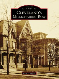 Cover Cleveland's Millionaires' Row