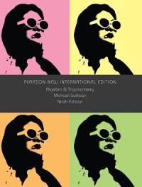 Cover Algebra and Trigonometry: Pearson New International Edition