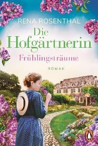 Cover Die Hofgärtnerin − Frühlingsträume