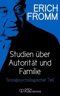 Cover Studien über Autorität und Familie. Sozialpsychologischer Teil