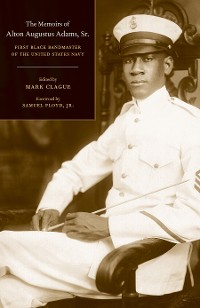 Cover The Memoirs of Alton Augustus Adams, Sr.