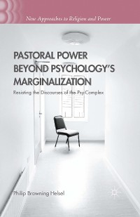Cover Pastoral Power Beyond Psychology's Marginalization