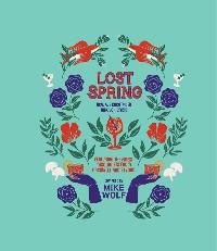 Cover Lost Spring: How We Cocktailed Through Crisis