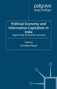 Cover Political Economy and Information Capitalism in India