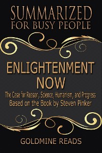 Cover Enlightenment Now  - Summarized for Busy People