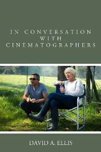 Cover In Conversation with Cinematographers