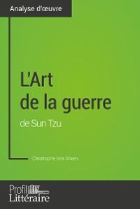 Cover L'Art de la guerre de Sun Tzu (Analyse approfondie)