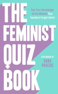 Cover The Feminist Quiz Book