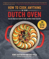 Cover How to Cook Anything in Your Dutch Oven