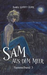 Cover Sam aus dem Meer - Sammelband 3