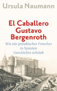 Cover El Caballero Gustavo Bergenroth
