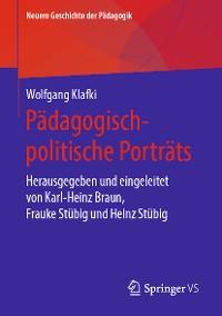 Cover Pädagogisch-politische Porträts