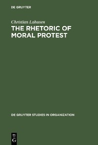 Cover The Rhetoric of Moral Protest