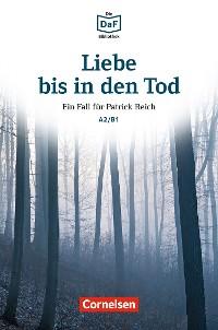 Cover Die DaF-Bibliothek / A2/B1 - Liebe bis in den Tod