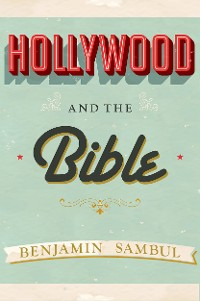 Cover Hollywood and the Bible