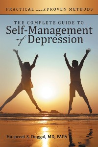 Cover The Complete Guide to Self-Management of Depression