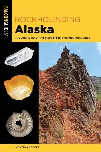 Cover Rockhounding Alaska