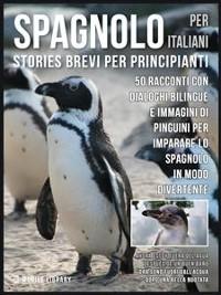 Cover Spagnolo Per Italiani (Stories Brevi Per Principianti)