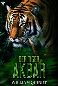 Cover Der Tiger Akbar 1 – Abenteuerroman