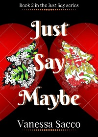 Cover Just Say Maybe