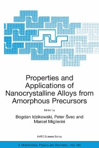Cover Properties and Applications of Nanocrystalline Alloys from Amorphous Precursors