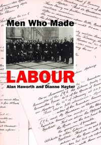 Cover Men Who Made Labour