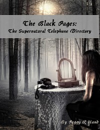Cover The Black Pages: The Supernatural Telephone Directory