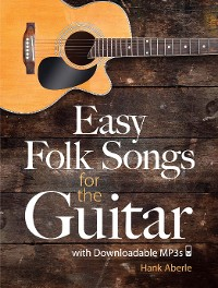 Cover Easy Folk Songs for the Guitar with Downloadable MP3s