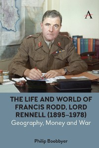 Cover The Life and World of Francis Rodd, Lord Rennell (1895-1978)