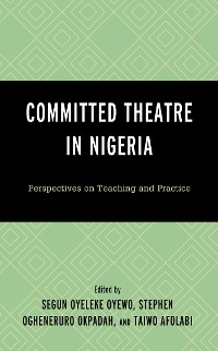 Cover Committed Theatre in Nigeria