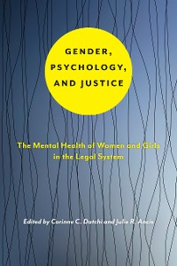 Cover Gender, Psychology, and Justice