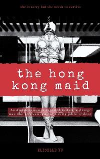Cover The Hong Kong Maid