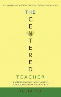 Cover The Centered Teacher