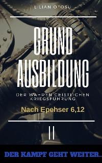 Cover Grundausbildung der wahren gesitlichen Kriegsführung II