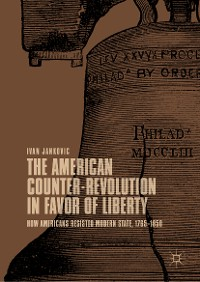 Cover The American Counter-Revolution in Favor of Liberty