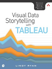 Cover Visual Data Storytelling with Tableau