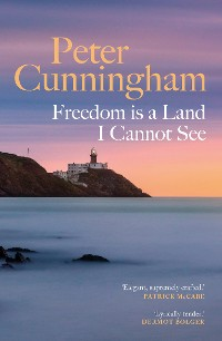 Cover Freedom is a Land I Cannot See