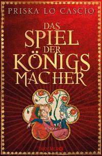 Cover Das Spiel der Königsmacher