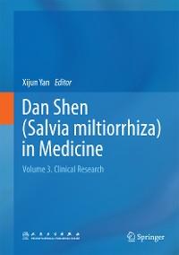 Cover Dan Shen (Salvia miltiorrhiza) in Medicine